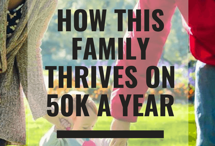 A family thrives on $50k a year