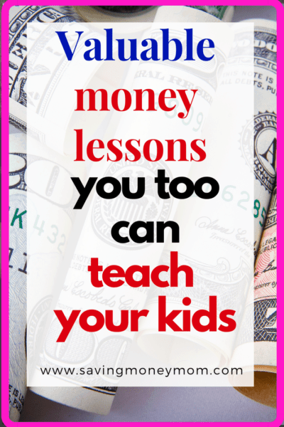 Valuable money lessons to teach kids