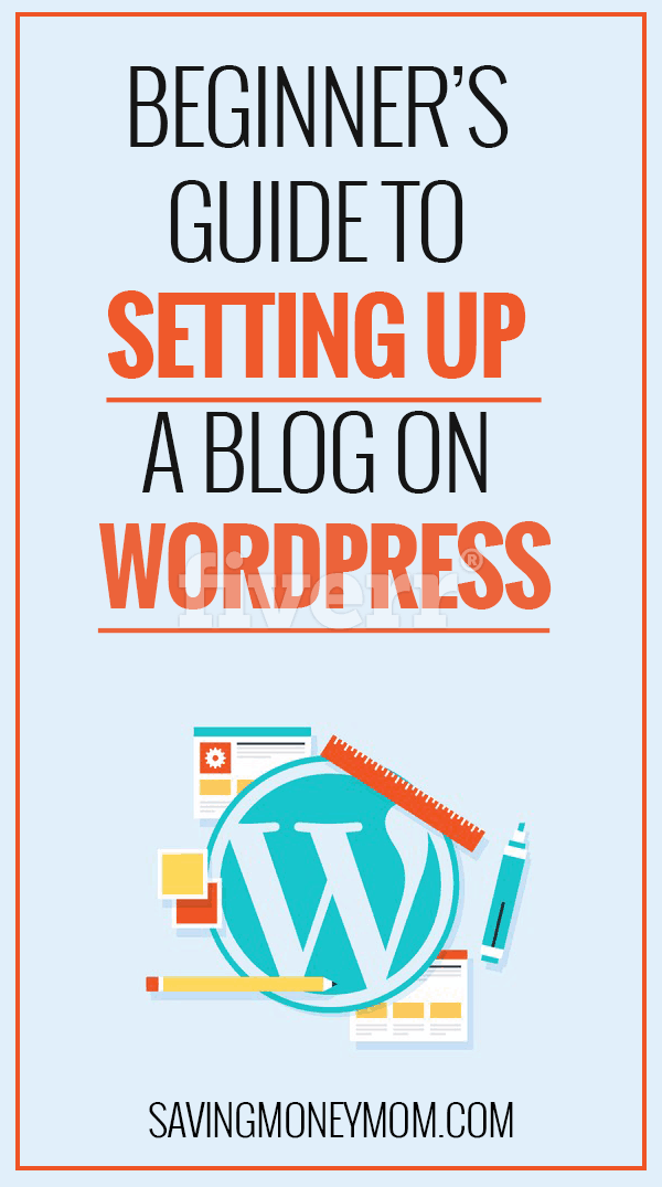 Beginner's guide to setting up a blog on Wordpress