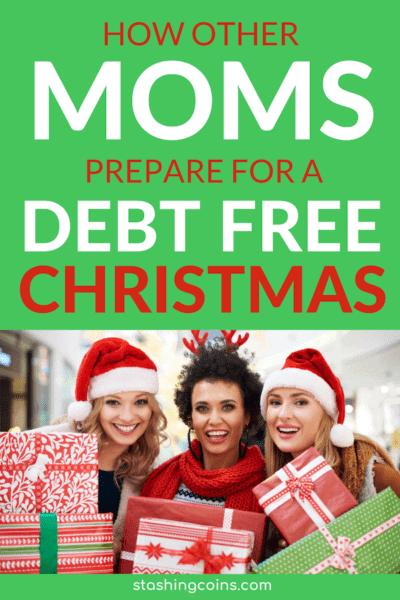 moms prepare for a debt free Christmas