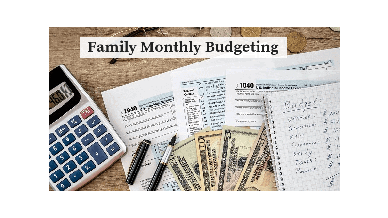 Family Monthly Budgeting -way to financial independence