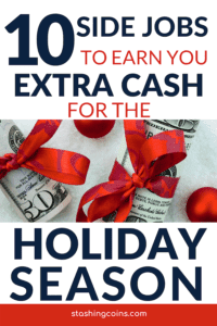 10 side job ideas to make extra money for the holiday season.