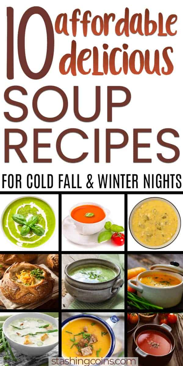 Budget friendly quick soup meal ideas for colder nights.