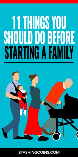 11 things to consider before starting a family