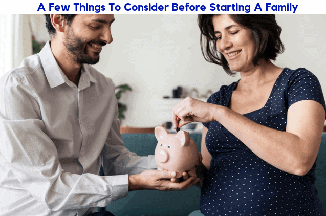 Stuff to consider before starting a family