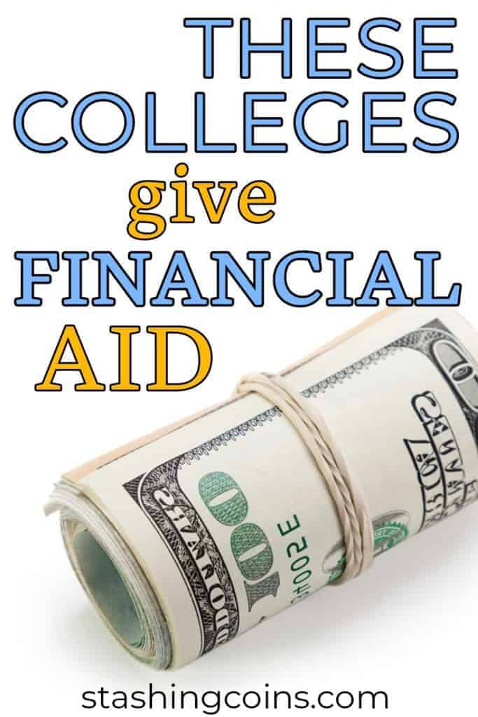 Colleges that give financial aid to students.