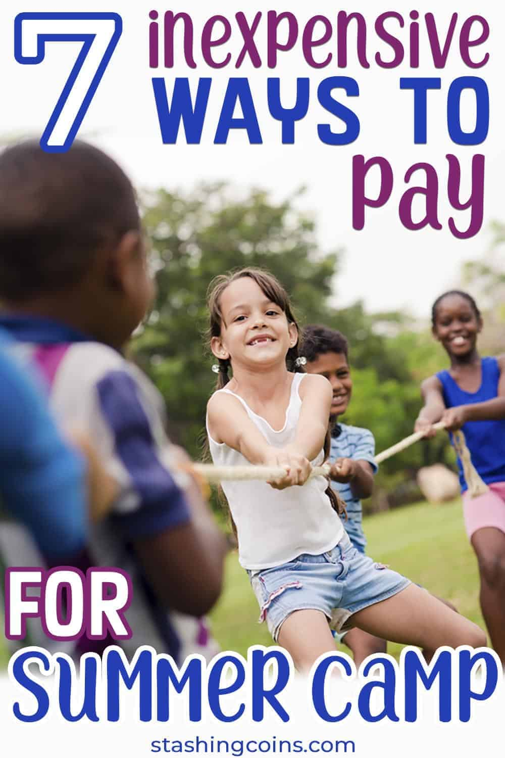 Inexpensive ways to afford summer camp