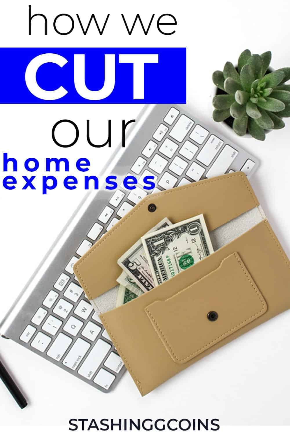 How to cut your household expenses