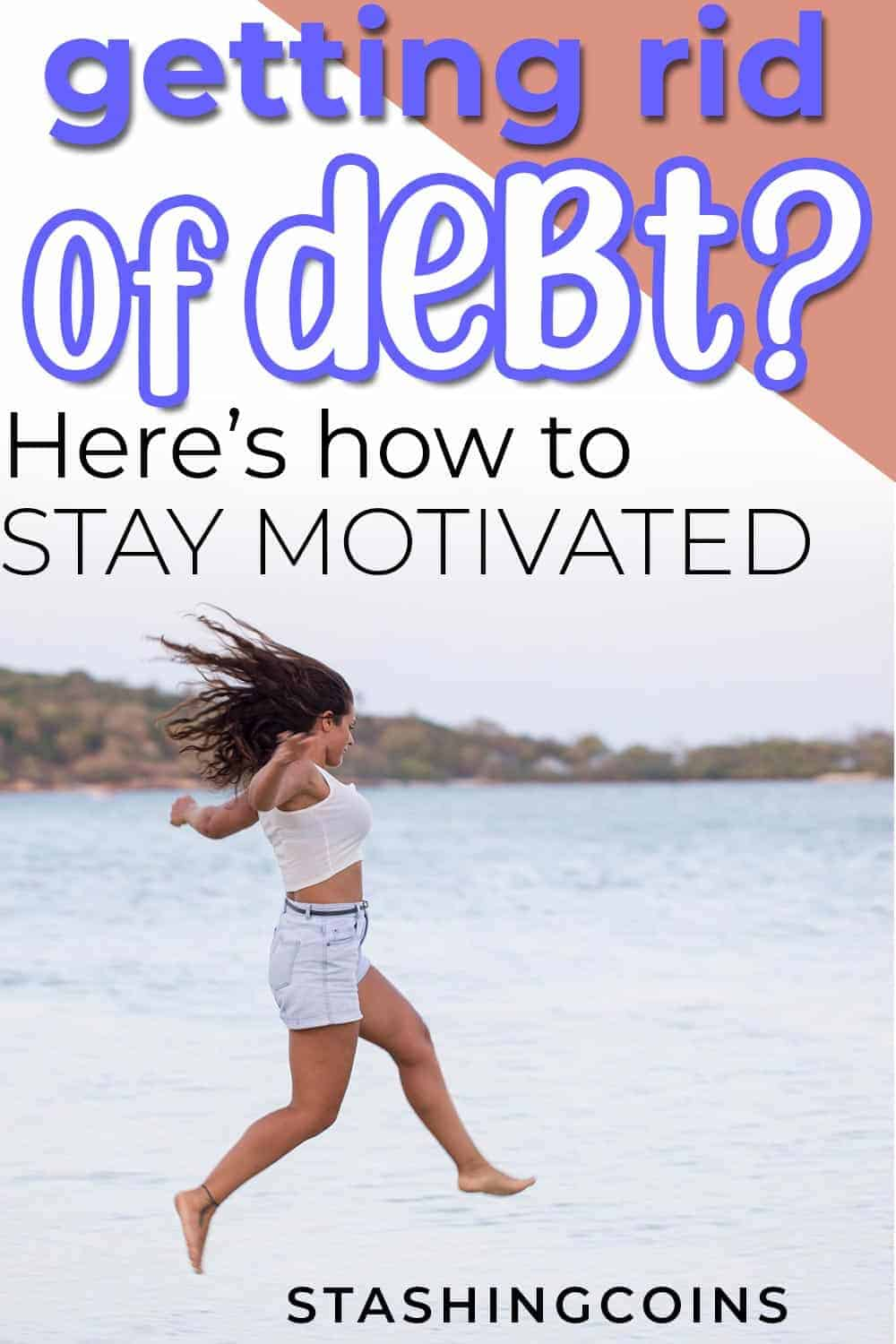 Motivation while getting rid of debt