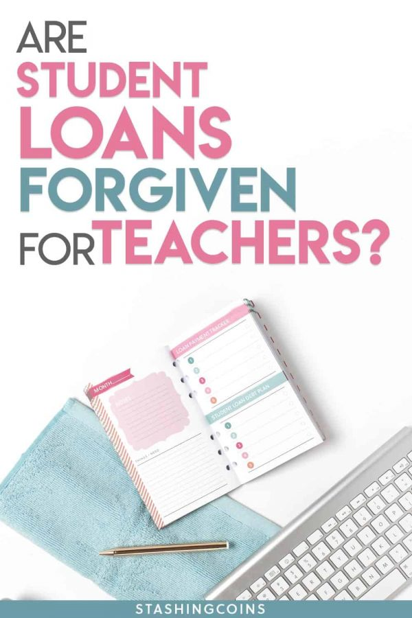Student loans forgiveness programs for teachers