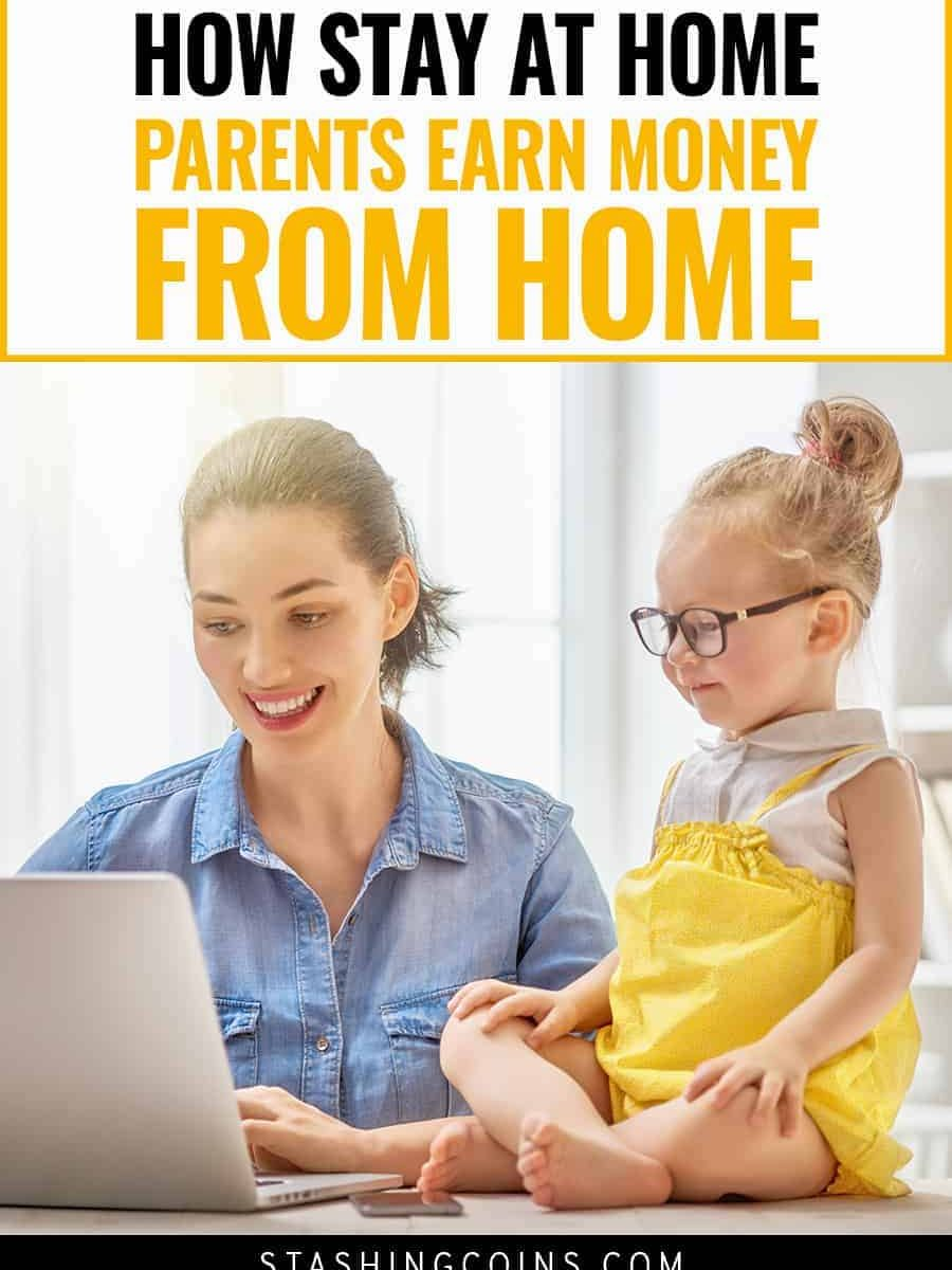 How you can make money as a stay at home parent