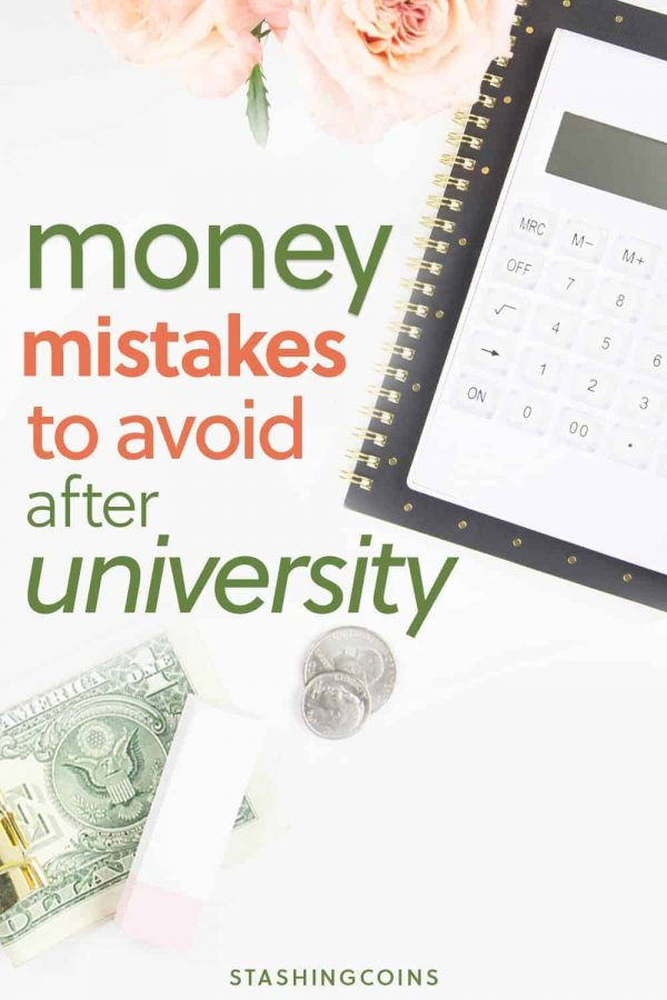 Money mistakes you should avoid after university