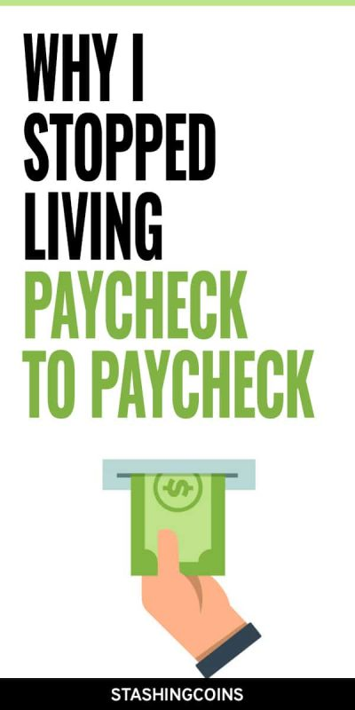 how i stopped living paycheck to paycheck